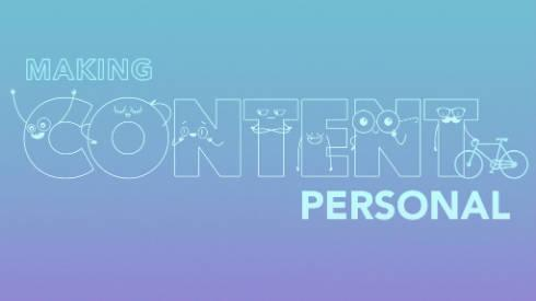 Making Content Personal: Get People Picking Up What You Lay Down