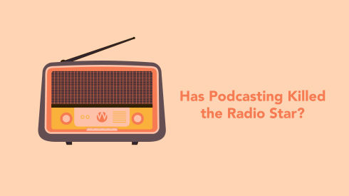 Has Podcasting Killed the Radio Star?