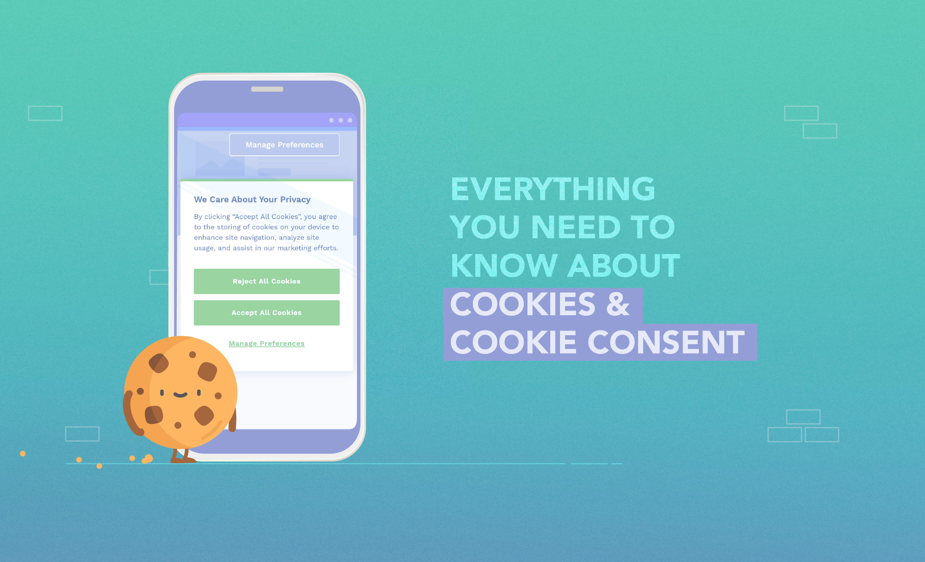 Everything you need to know about Cookie Consent