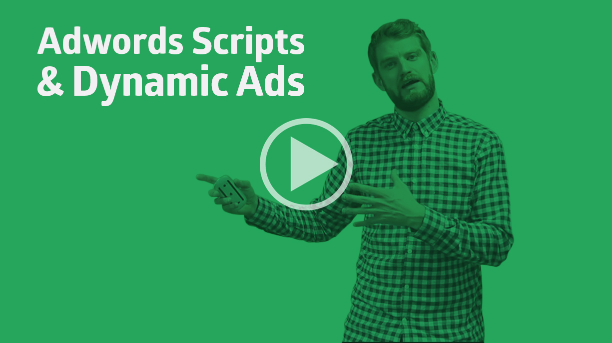 Google AdWords Scripts and Dynamic Ads