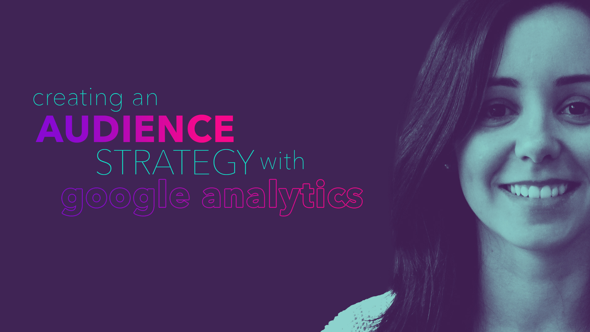 Wolfgang Essentials 2017 Video: Creating an Audience Strategy With Google Analytics