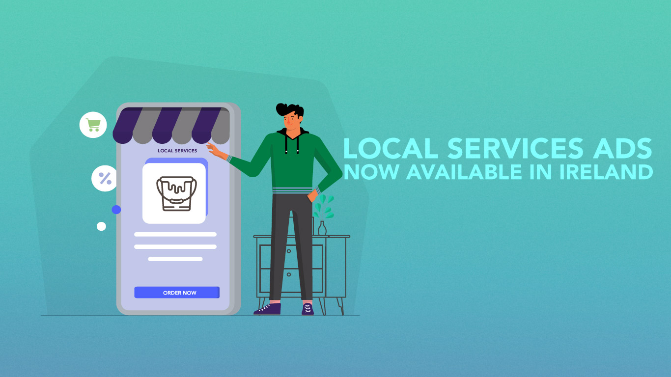 Local Services Ads is now available in Ireland