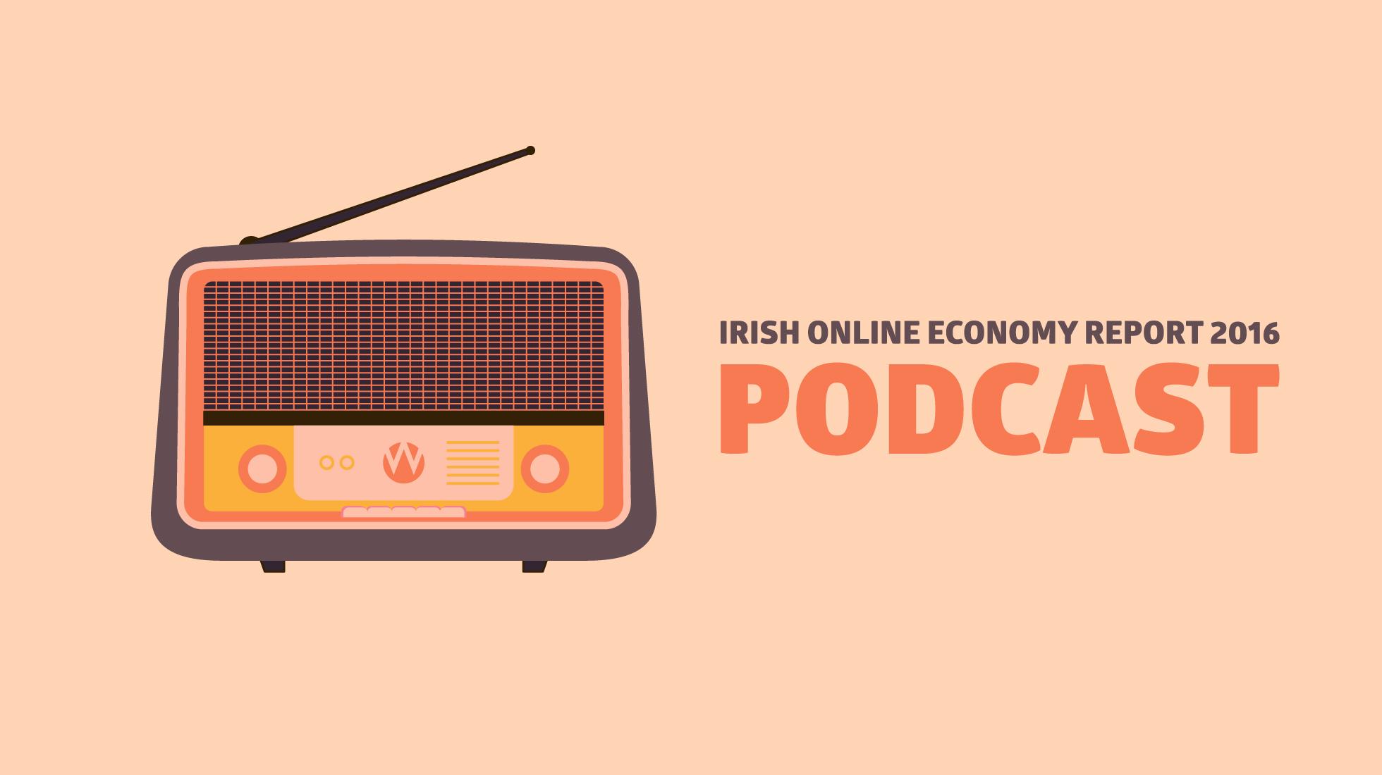 Online Economy Report 2016 - Podcast
