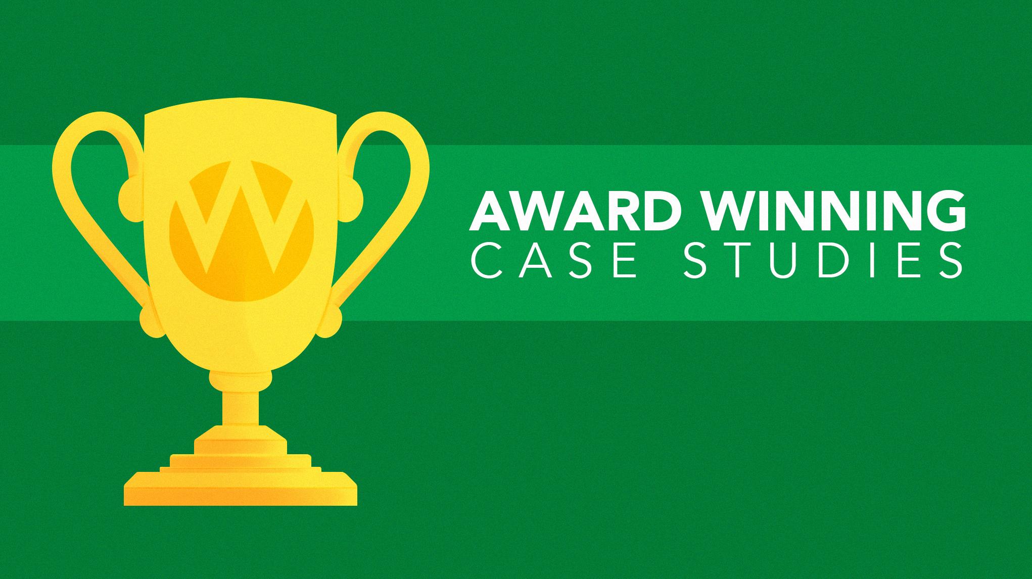 Award Winning Case Studies