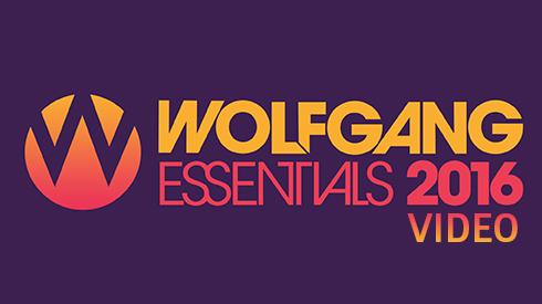 Wolfgang Essentials 2016 - Video