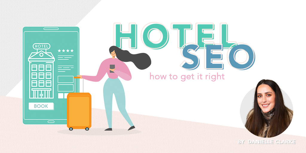 Hotel SEO: How To Get It Right