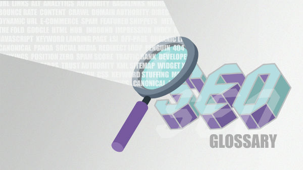 seo glossary the words that fuel an seo company