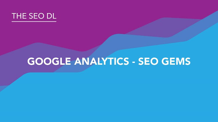 Google Analytics - SEO Gems