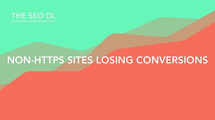 Non-HTTPS Sites Losing Conversions