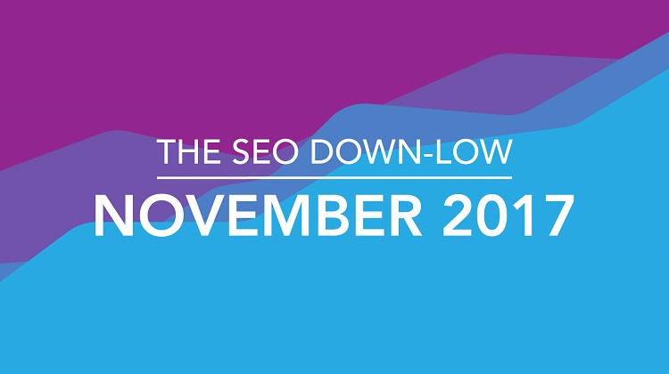 SEO Down Low November 2017