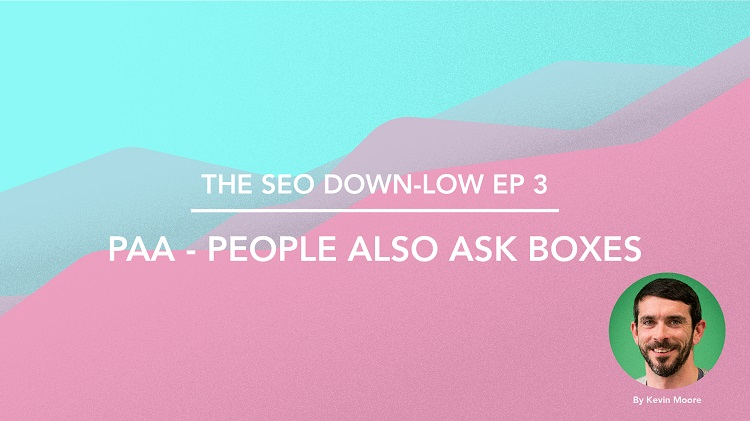 SEO Down Low Episode 3