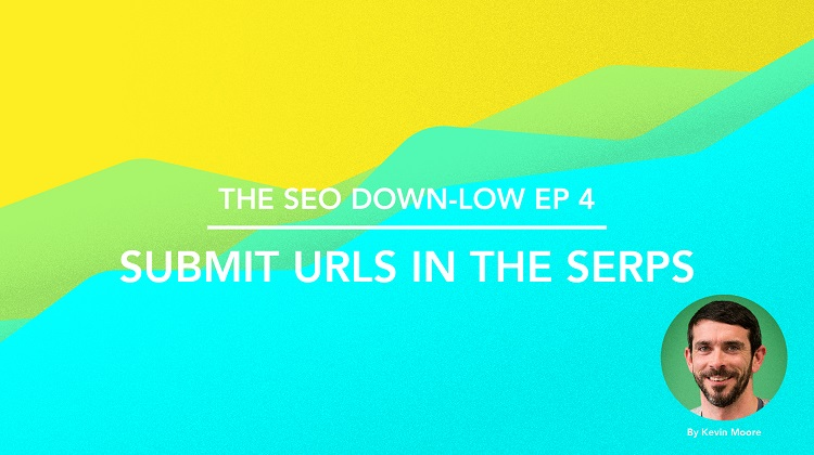SEO Down Low Episode 4