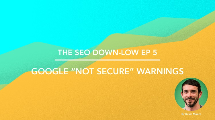 SEO Down Low Episode 5
