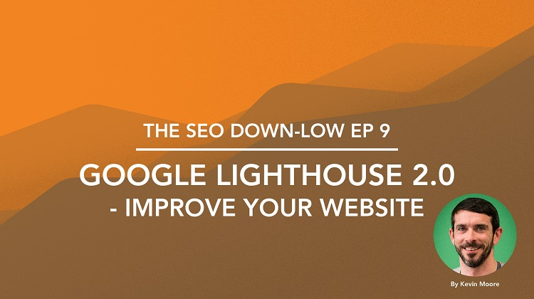 SEO Down Low Episode 9
