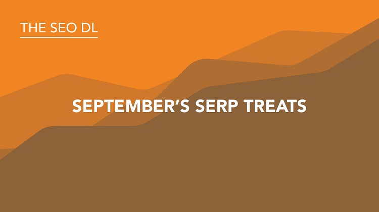 September SERP Treats