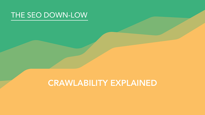 Crawlability Explained