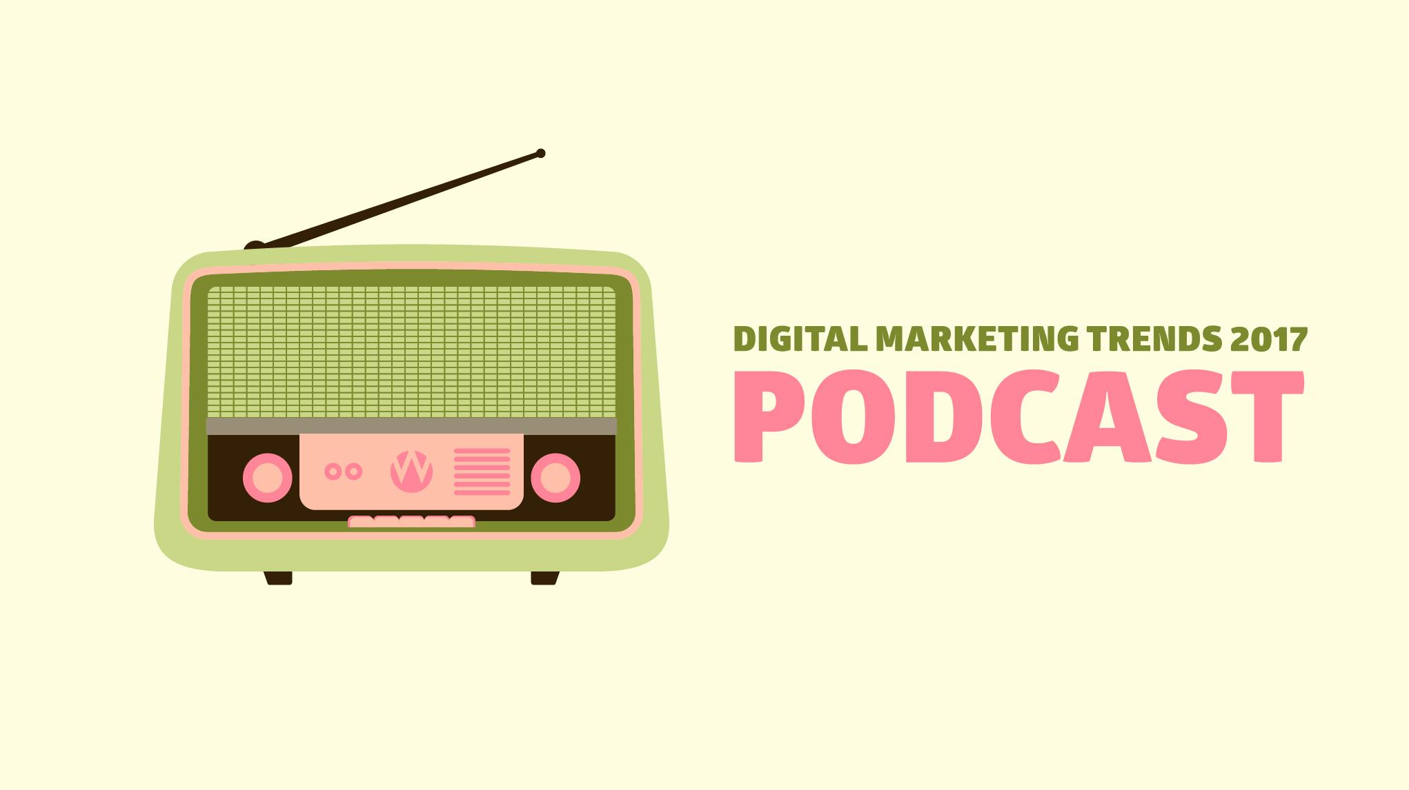 Digital marketing trends podcast blogpost image